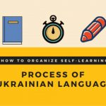 How to organize your self-learning process of Ukrainian