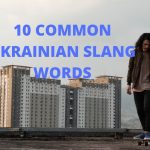 10 Common Ukrainian Slang Words