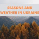 Seasons and Weather in Ukraine