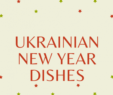Top 6 Popular Ukrainian New Year dishes
