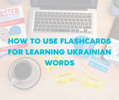 How to Use Flashcards for Learning Ukrainian Words
