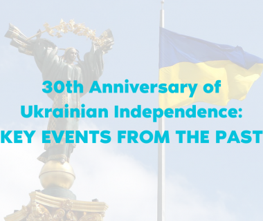 30th Anniversary of Ukrainian Independence: Key Events From the Past
