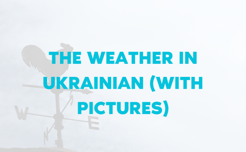 The-Weather-in-Ukrainian-with-pictures