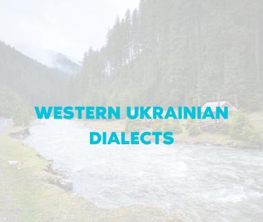 Western Ukrainian Dialects